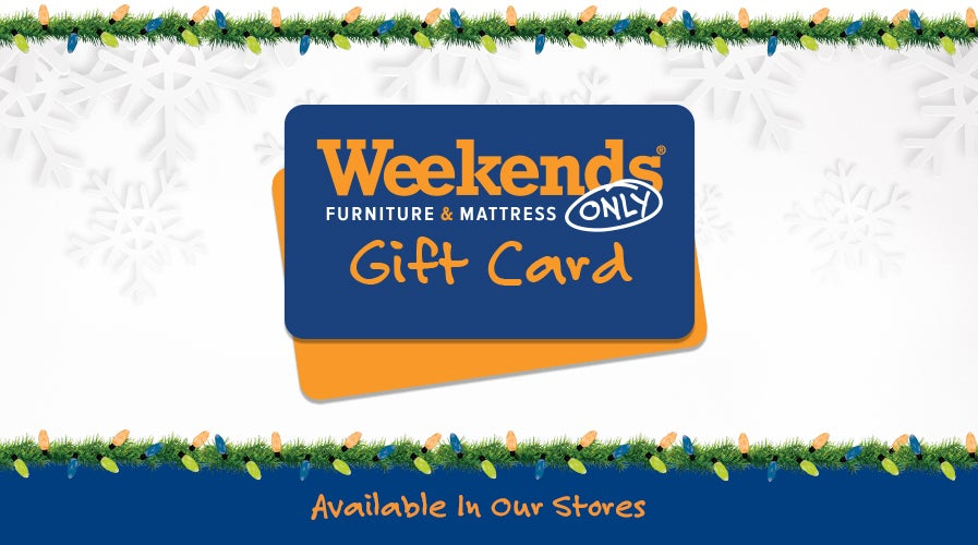Give the Gift of Weekends Only | Find a Store