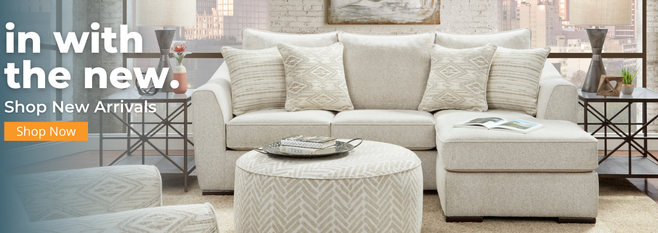 In with the New. New Arrivals - Trending now - Sofas, Loveseats, Accents & Decor
