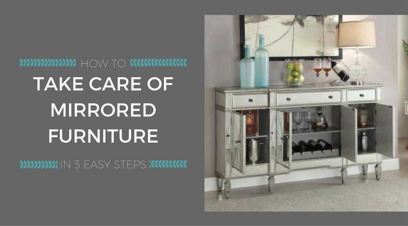 How To Take Care Of Mirrored Furniture In 3 Easy Steps Weekends