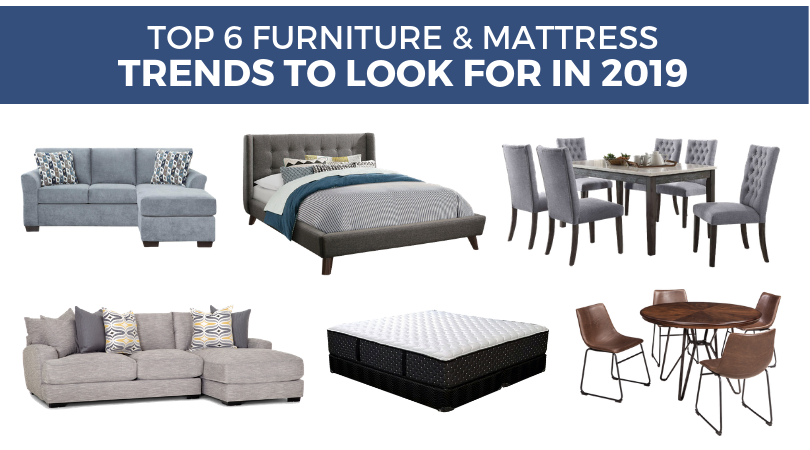 Top 6 Furniture & Mattress Trends to Look for in 2019 | Weekends Only Furniture and Mattress