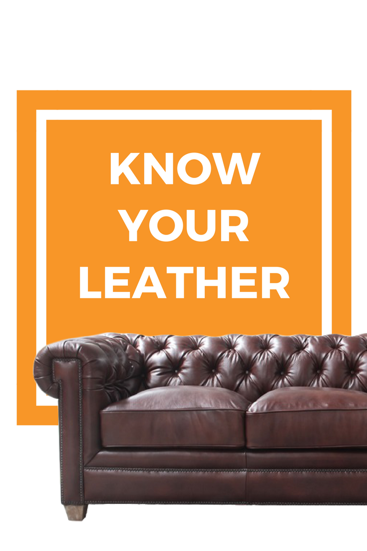 Know Your Leather | Weekends Only Furniture and Mattress