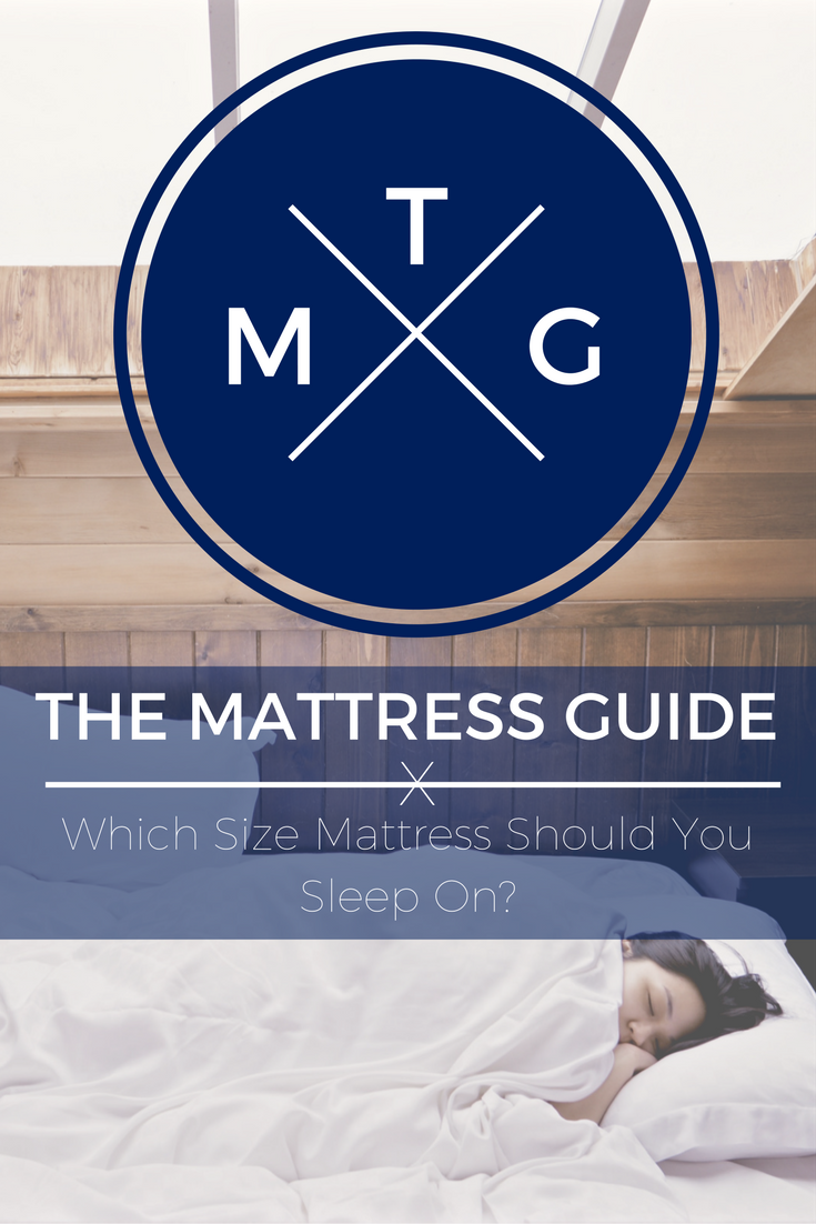 The Mattress Guide: Which Size Mattress Should You Sleep On?