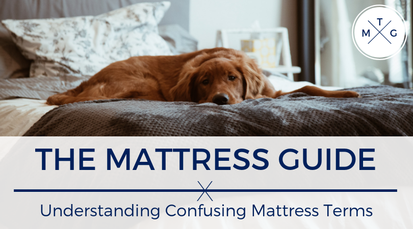 The Mattress Guide: Understanding Confusing Mattress Terms | Weekends Only Furniture and Mattress