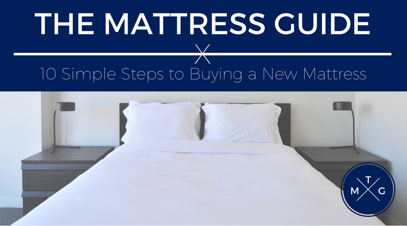 The Mattress Guide: 10 Simple Steps to Buying a New Mattress | Weekends Only Furniture and Mattress
