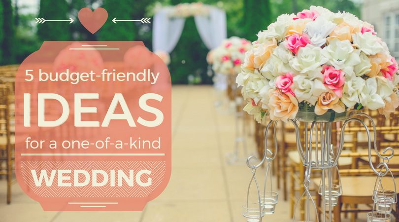 5 budget-friendly ideas for a one-of-a-kind wedding | Weekends Only Furniture and Mattress